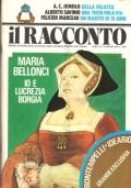 IL RACCONTO  n 10 Marzo 1976 - Mensile d�autore diretto da Giovanni Arpino consulente editoriale Luigi Treccani (RIVISTE � IL RACCONTO)