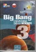 big bang l'universo delle scienze 3