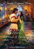 La rosa di Damasco