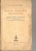 Rerum gestarum testimonia: nuovi temi di versione e retroversione latina proposti agli alunni dei ginnasi superiori e del primo biennio dei Licei scientifici e degli Istituti magistrali (LATINO – VITTORIO RAGAZZINI) OMAGGIO