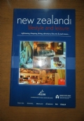 New Zealand - Lifestyle and leisure: sightseeing, shopping, dining, adventure, the arts & much more, 2005/6 (GUIDE – VIAGGI – NUOVA ZELANDA – NEW ZEALAND – INGLESE – ENGLISH)