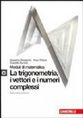 Modulo O - La trigonometria, i vettori e i numeri complessi