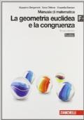 La geometria euclidea e la congruenza - Manuale F+