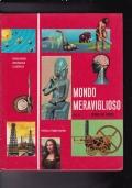 MONDO MERAVIGLIOSO STORIA DEI POPOLI VOLUME VII