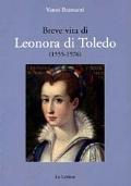 Breve vita di Leonora di Toledo
