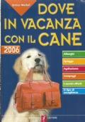 DOVE IN VACANZA CON IL CANE