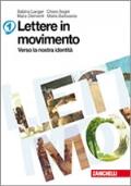 Lettere in movimento - vol.1 + Poesia e letteratura