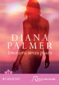 Emozioni senza paura - Diana Palmer