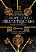 LE NOVE CHIAVI DELL�ANTIQUARIO - Partenope Trilogy - Volume 1