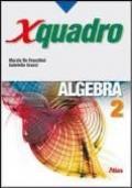 X quadro. Algebra Vol.2