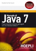 Manuale di Java 7 - Valido per esame Oracle Certified Professional Java Programmer