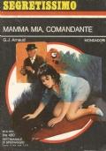 Mamma mia, comandante