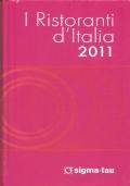 I Ristoranti d'Italia 2011 (GUIDE – VIAGGI – RISTORANTI – ITALIA – CARTOGRAFIA STRADALE)