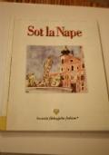 Sot la nape- Anno LII -N' 1-4 - Febbraio-Agosto 1997
