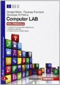 Computer LAB. Con espansione online. Per le Scuole superiori