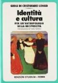 Identità e cultura. Per un'antropologia della reciprocità. Gioia Di Cristofaro Longo