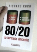 80/20 La formula vincente