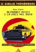ALPHABET HICKS E LA VOCE NEL BUIO