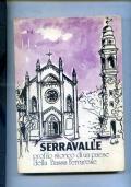 SERRAVALLE -PROFILO STORICO DELLA BASSA FERRARESE -