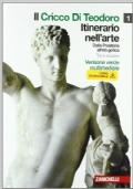 Il cricco di Teodoro. Itinerario nell'arte. Ediz. verde. Con espansione online