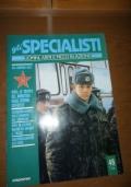 Gli uomini dell'MVD: le truppe del Ministero degli Interni sovietico, L'addestramento delle guardie del Cremlino, Bagno di sangue a Tbilisi, Equipaggiamento dell'MVD (Gli Specialisti: uomini, armi e mezzi in azione - 46/4)