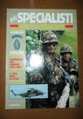 Gli uomini delle US special forces, L'addestramento: come conquistare cuori e menti, La guerra segreta del Vietnam (Gli Specialisti: uomini, armi e mezzi in azione - 27/3)
