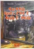 TUTTO QUEL CHE E' TUO E'MIO