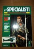 Gli uomini del SAS, Addestramento per giungla e deserto, Dal Nord Africa all'Irlanda del Nord, Nella giungla del Borneo (Gli Specialisti: uomini, armi e mezzi in azione - 12/1)