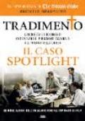 Tradimento Il caso Spotlight
