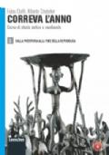 CORREVA L'ANNO 1. Dalla Preistoria alla fine della Repubblica + IL PIANETA CHE VERRA' 1. Italia ed Europa + ATLANTE DI GEOSTORIA + ATTIVAMENTE
