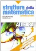 Strutture della matematica. Laboratorio e complementi. Con espansione online. Per le Scuole superiori: 1