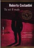 Tu sei il male - Volume 1 della Trilogia del Male