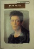 Lou Reed. Il lato selvaggio del rock
