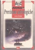 Il manuale delle previsioni astrologiche