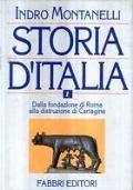 Storia d'Italia 1. Dalla fondazione di Roma alla distruzione di Cartagine