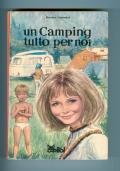 Rossana Guarnieri - UN CAMPING TUTTO PER NOI