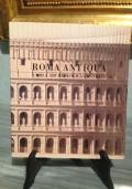 ROMA ANTIQUA :  L'AREA ARCHEOLOGICA CENTRALE