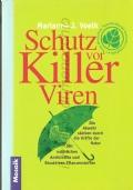 Schutz vor killer viren