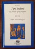 L'arte italiana. Le sue radici medio-orientali e greco-romane. Il suo sviluppo nella cultura europea