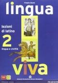 Lingua Viva  lezioni di latino 2  lingua e civiltà