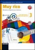 Muy rico. Libro del alumno-Cuaderno de ejercicios. Con espansione online. Con CD Audio. Vol.3