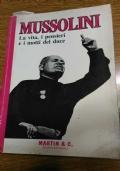 Mussolini, la vita, i pensieri e i motti del duce