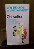 che succede a Clochemerle?