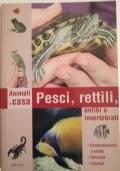 Pesci, rettili, anfibi e invertebrati