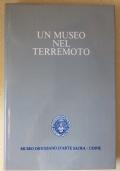 UN MUSEO NEL TERREMOTO. L'intervento del Museo Diocesano di Udine a favore dei beni culturali mobili coinvolti nel terremoto del 1976
