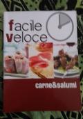 Facile veloce. Carne&Salumi