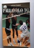 Pallavolo '91 - Il gioco