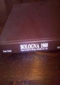 Bologna 1900 - Viaggi fotografici di Giuseppe Michelini (1873 - 1951)