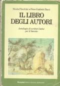 Il libro degli autori: antologia di scrittori latini per il biennio (LATINO – ANTOLOGIE – SCUOLA)
