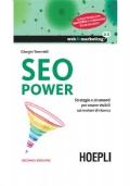 Seo Power - 2° Edizione (strategie e strumenti per essere visibili sui motori di ricerca)